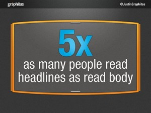 Tip 4 - Concentrate on headlines