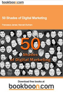 50 Shades of Digital Marketing